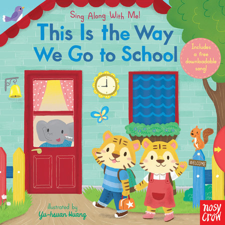 This Is the Way We Go to School by Nosy Crow