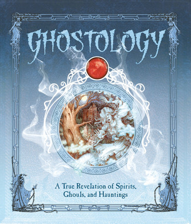 Ghostology by Lucinda Curtle