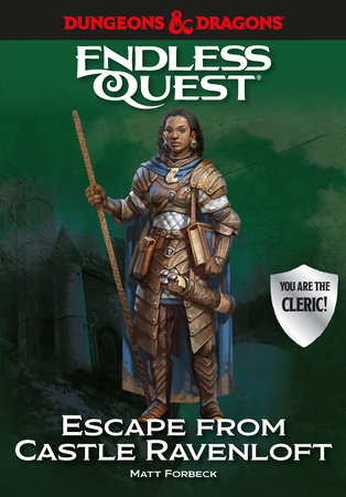 Dungeons & Dragons: Escape from Castle Ravenloft by Matt Forbeck