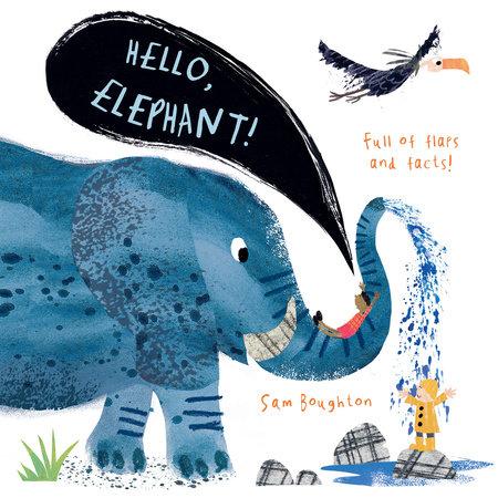 Hello, Elephant! by Sam Boughton