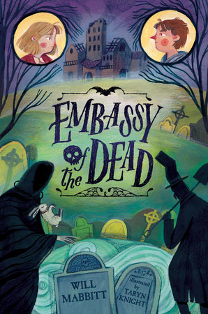 Embassy of the Dead by Will Mabbitt
