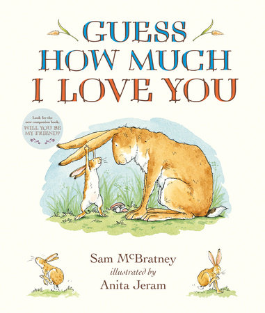 Guess How Much I Love You by Sam McBratney: 9781536210637 ...