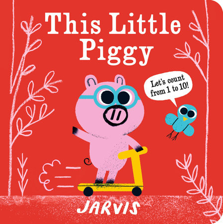 This Little Piggy: A Counting Book by Jarvis