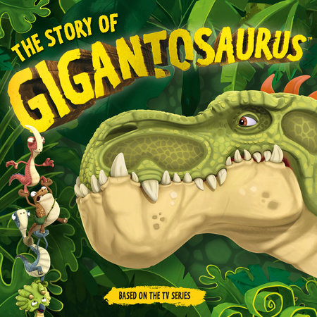 The Story of Gigantosaurus by Templar Books