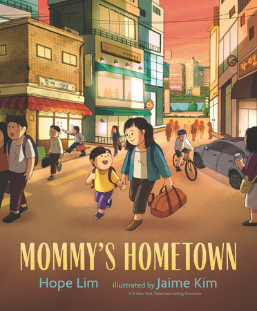 Mommy's Hometown by Hope Lim
