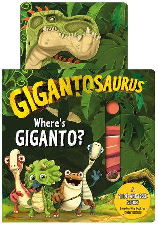 Gigantosaurus: Where's Giganto? by Cyber Group Studios