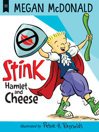 Stink: Hamlet and Cheese by Megan McDonald