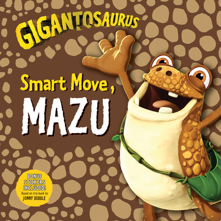 Gigantosaurus: Smart Move, Mazu