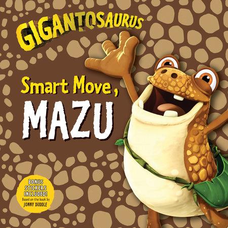 Gigantosaurus: Smart Move, Mazu by Cyber Group Studios