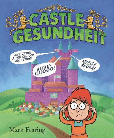 Castle Gesundheit by Mark Fearing