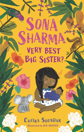 Sona Sharma, Very Best Big Sister? by Chitra Soundar