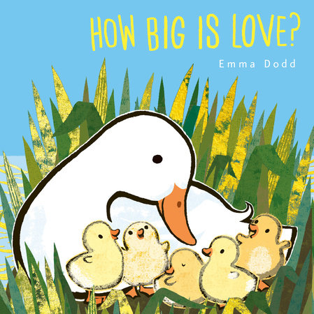 How Big Is Love? by Emma Dodd