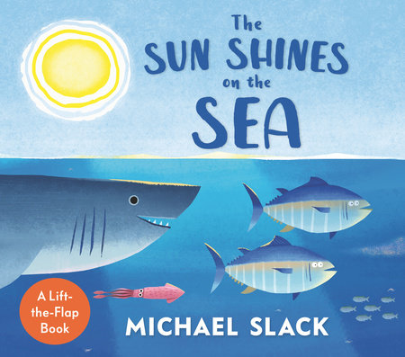 The Sun Shines on the Sea by Michael Slack