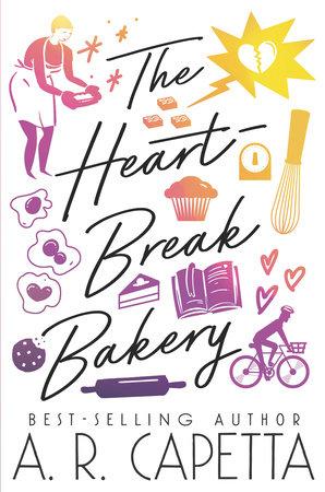 The Heartbreak Bakery by A. R. Capetta