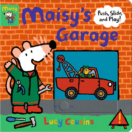 Maisy's Garage by Lucy Cousins