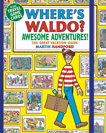 Where's Waldo? Awesome Adventures by Martin Handford