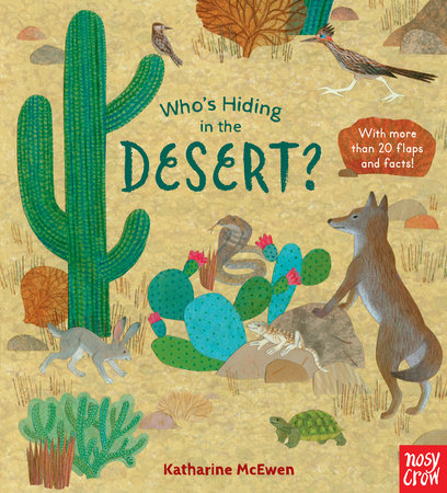 Who's Hiding in the Desert? by Nosy Crow