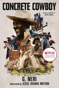 Concrete Cowboy: Movie Tie-In (Ghetto Cowboy)