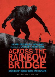 Across the Rainbow Bridge: Stories of Norse Gods and Humans