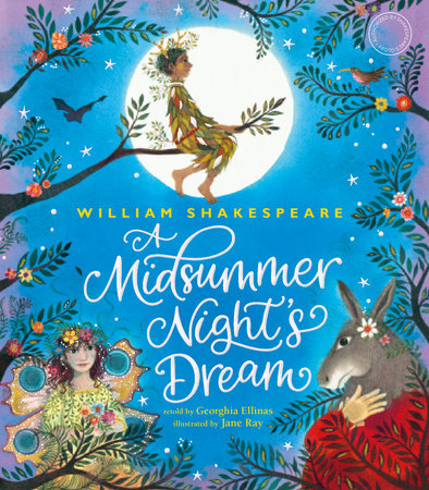 William Shakespeare's A Midsummer Night's Dream by Shakespeare's Globe