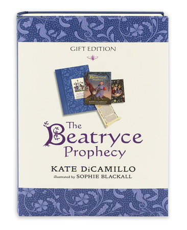 The Beatryce Prophecy: Gift Edition by Kate DiCamillo