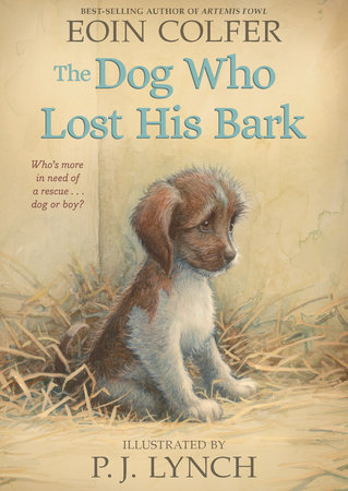The Dog Who Lost His Bark by Eoin Colfer
