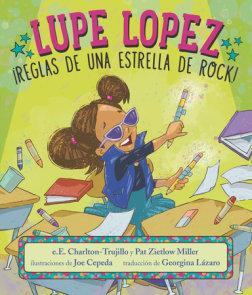 Lupe Lopez: ¡Reglas de una estrella de rock!