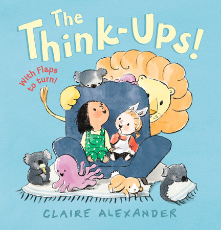 The Think-Ups by Claire Alexander