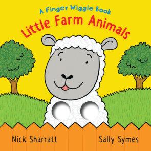 Little Farm Animals: A Finger Wiggle Book