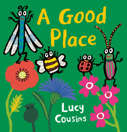 A Good Place by Lucy Cousins