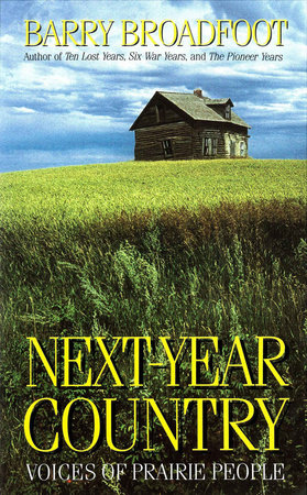 Next Year Country by Barry Broadfoot