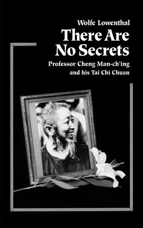 There Are No Secrets by Wolfe Lowenthal