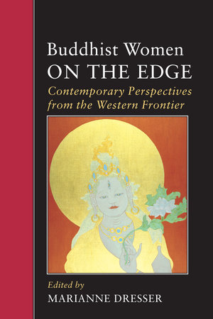 Buddhist Women on the Edge by