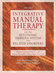 Integrative Manual Therapy for the Autonomic Nervous System and Related Disorder