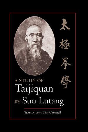 A Study of Taijiquan by Sun Lutang