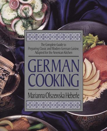 German Cooking by Marianna Olszewska Heberle