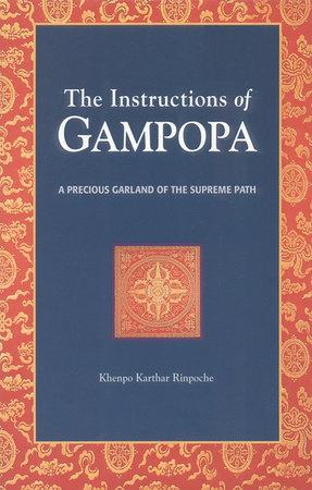 The Instructions of Gampopa by Khenpo Karthar