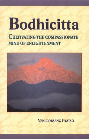 Bodhicitta by Losang Gyatso