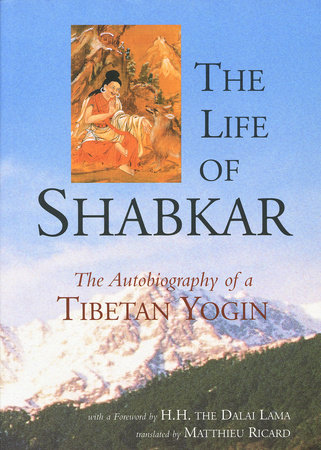 The Life of Shabkar by
