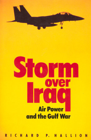 Storm over Iraq by Richard Hallion