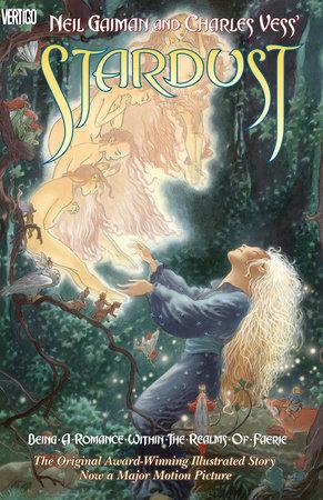 Neil Gaiman and Charles Vess' Stardust by Neil Gaiman