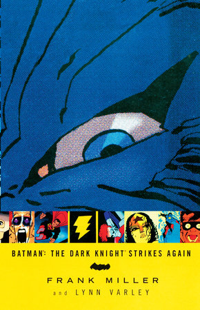 Batman: The Dark Knight Strikes Again by Frank Miller