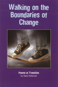 Walking on the Boundaries of Change
