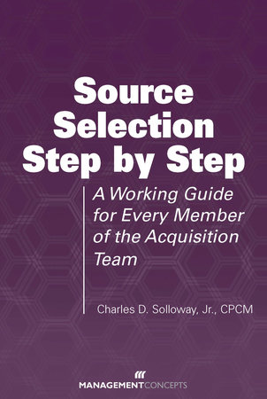 Source Selection Step by Step by Charles D. Solloway