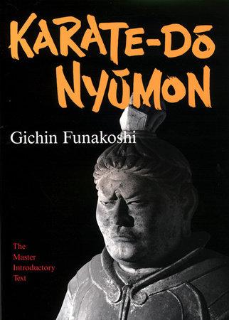 Karate-Do Nyumon by Gichin Funakoshi