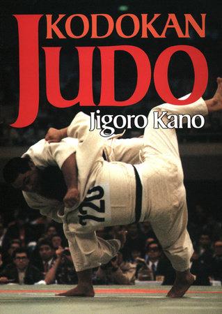 Kodokan Judo by Jigoro Kano