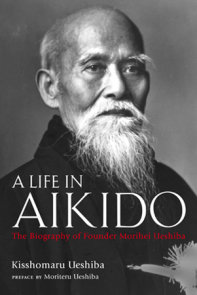 A Life in Aikido