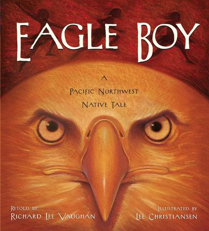 Eagle Boy by Richard Lee Vaughan