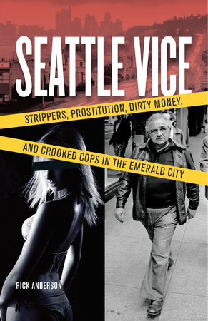 Seattle Vice by Rick Anderson