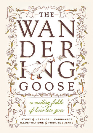 The Wandering Goose by Heather L. Earnhardt
